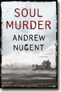 Buy *Soul Murder* by Andrew Nugent online