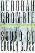 Buy *The Sound of Broken Glass: A Kincaid and James Novel* by Deborah Crombie online