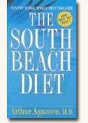 The South Beach Diet: The Delicious, Doctor-Designed, Foolproof Plan for Fast & Healthy Weight Loss
