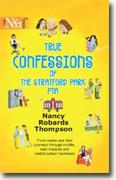 Buy *True Confessions of the Stratford Park PTA* by Nancy Robards Thompson online