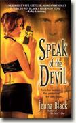 Buy *Speak of the Devil (Morgan Kingsley, Exorcist, Book 4)* by Jenna Black online
