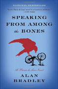 *Speaking from Among the Bones: A Flavia de Luce Novel* by Alan Bradley