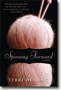 Buy *Spinning Forward* by Terri DuLong online