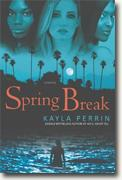 Buy *Spring Break* by Kayla Perrin online
