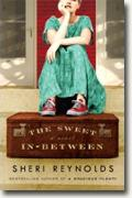 Buy *The Sweet In-Between* by Sheri Reynolds online