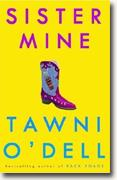 *Sister Mine* by Tawni O'Dell
