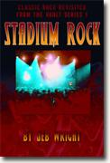 Buy *Stadium Rock: Classic Rock Revisited (From the Vault, Series 1)* by Jeb Wright online