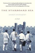 *Then Starboard Sea* by Amber Dermont