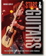 *Stars and Guitars: The Guitars That Made 200 Rock Gods Famous* by Michael Heatley