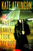 *Started Early, Took My Dog* by Kate Atkinson