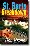 *St. Barts Breakdown* by Don Bruns