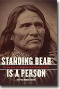 Standing Bear Is A Person: The True Story of a Native American's Quest for Justice