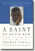 *A Saint on Death Row: The Story of Dominique Green* by Thomas Cahill