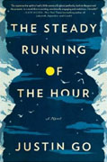 Buy *The Steady Running of the Hour* by Justin Go online