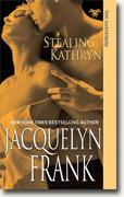 Buy *Stealing Kathryn (The Gatherers)* by Jacquelyn Frank online