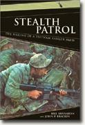 Buy *Stealth Patrol: The Making of a Vietnam Ranger, 1968-70* online