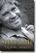 Buy *Steve and Me: Life with the Crocodile Hunter* by Terri Irwin online