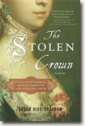 *The Stolen Crown: The Secret Marriage that Forever Changed the Fate of England* by Susan Higginbotham