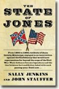 *The State of Jones: The Small Southern County That Seceded from the Confederacy* by Sally Jenkins and John Stauffer