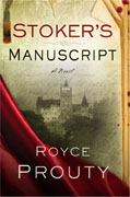 *Stoker's Manuscript* by Royce Prouty