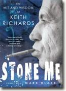 Buy *Stone Me: The Wit and Wisdom of Keith Richards* by Mark Blake online