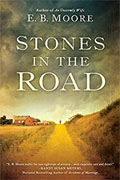 *Stones in the Road* by E.B. Moore