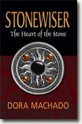 Buy *Stonewiser: The Heart of the Stone* by Dora Machado