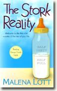Buy *The Stork Reality* by Malena Lott online