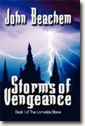 Buy *Storms of Vengeance: Book 1 of The Lorradda Stone* by John Beachem