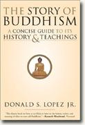 *Buy *The Story of Buddhism: A Concise Guide to its History & Teachings* online
