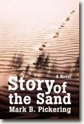 *Story of the Sand* by Mark B. Pickering