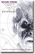 *Vulcan's Soul Trilogy, Book Three: Epiphany (Star Trek: the Original Series)* by Josepha Sherman & Susan Shwartz