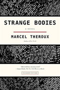 *Strange Bodies* by Marcel Theroux