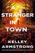 Buy *A Stranger in Town: A Rockton Novel (Casey Duncan Novels #6)* by Kelley Armstrong online