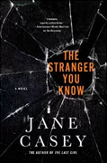 Buy *The Stranger You Know (Maeve Kerrigan Novels)* by Jane Casey online