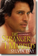 Buy *The Stranger I Married* by Sylvia Day online