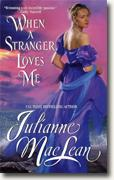 Buy *When a Stranger Loves Me* by Julianne MacLean online