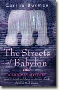Buy *The Streets of Babylon: A London Mystery* by Carina Burman online