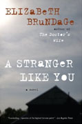 Buy *A Stranger Like You* by Elizabeth Brundage online