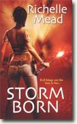 Buy *Storm Born (Dark Swan, Book 1)* by Richelle Mead online