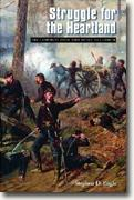 Buy *Struggle for the Heartland: The Campaigns From Fort Henry To Corinth (Great Campaigns of the Civil War Series)* by Stephen D. Engle online
