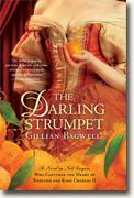 *The Darling Strumpet: A Novel of Nell Gwynn, Who Captured the Heart of England and King Charles II* by Gillian Bagwell