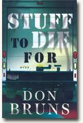 Buy *Stuff to Die For* by Don Bruns online