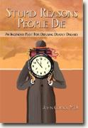 Buy *Stupid Reasons People Die: An Ingenious Plot For Defusing Deadly Diseases* by John Corso, MD online