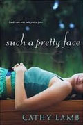 Buy *Such a Pretty Face* by Cathy Lamb online