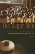 Buy *The Sugar Mile: Poetry* by Glyn Maxwell online