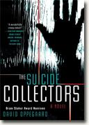*The Suicide Collectors* by David Oppegaard