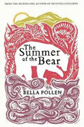 Buy *The Summer of the Bear* by Bella Pollen online