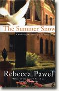 Buy *The Summer Snow* by Rebecca Pawel