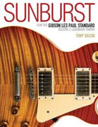 Buy *Sunburst: How the Gibson Les Paul Standard Became a Legendary Guitar* by Tony Bacono nline